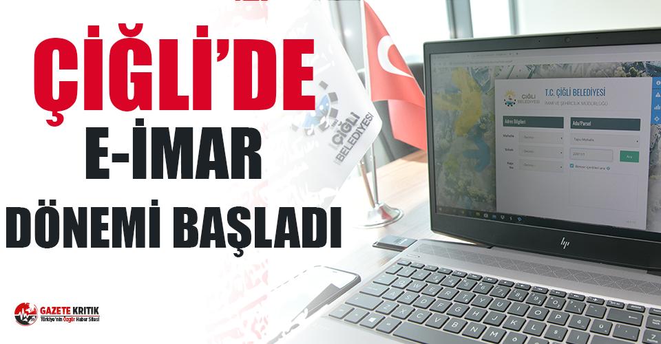 Çiğli'de Dijital Adım: E-imar dönemi başladı