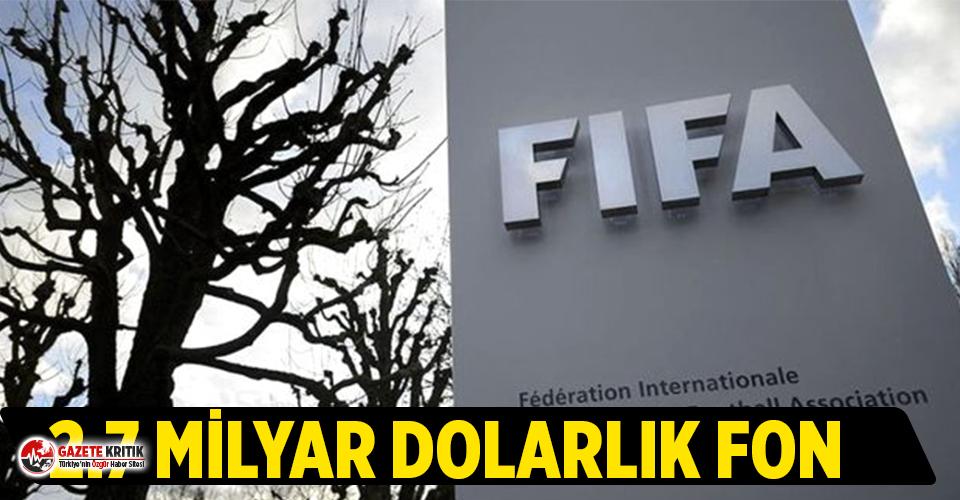 FIFA, kulüpler için 2.7 milyar dolarlık fon