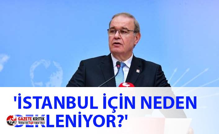 """""""İstanbul'da sokağa çıkmayı engellemek için neden bekleniyor?"""""""