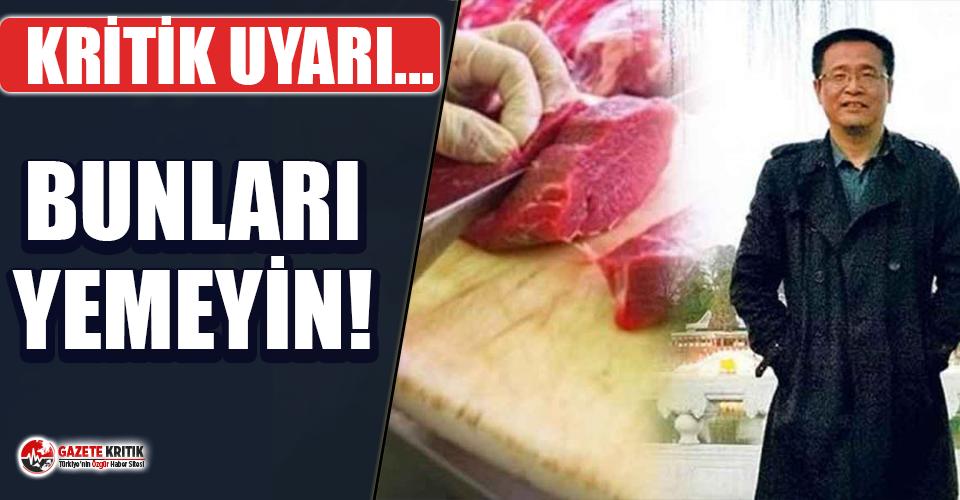 Vuhan'da koronayla savaşan profesörden Türklere uyarı: Bunları yemeyin!
