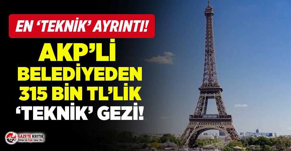 AKP'li belediyeden Fransa'ya ''teknik'' gezi!
