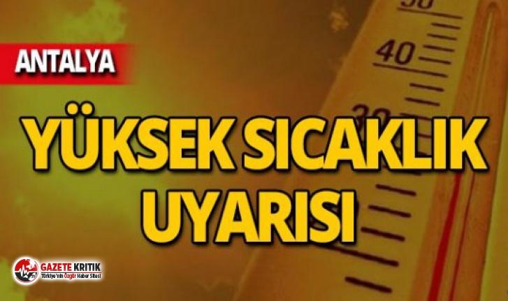 Antalya'da sıcaklık rekoru!
