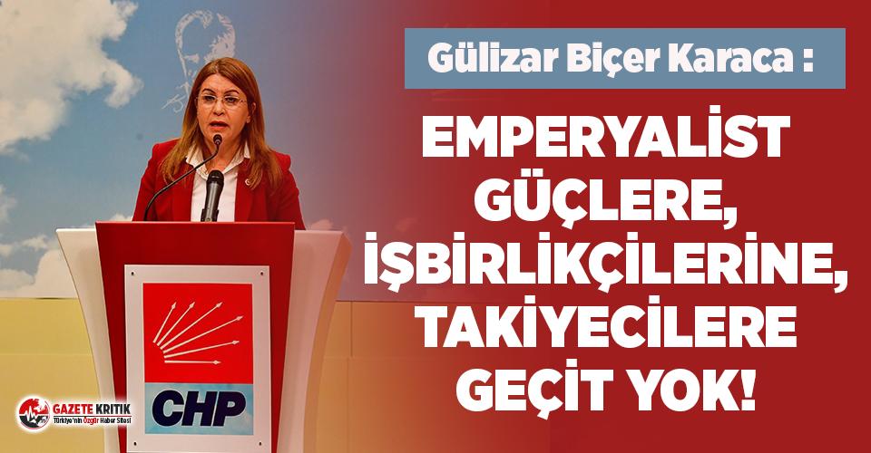 CHP Genel Başkan Yardımcısı Karaca: Tam bağımsızlık meşalesi 101 yıldır hiç sönmedi, sönmeyecek!