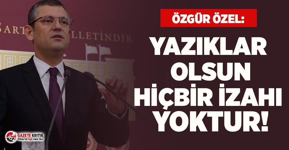Erdoğan'ın atadığı isme CHP'li Özel'den tepki: Yazıklar olsun, hiçbir izahı yoktur!