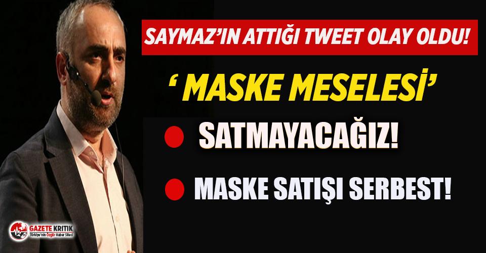 İsmail Saymaz'ın çarpıcı 'maske meselesi' paylaşımı rekor kırıyor!