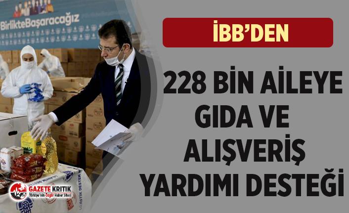 İstanbul Büyükşehir 228 bin aileye gıda yardımı yaptı