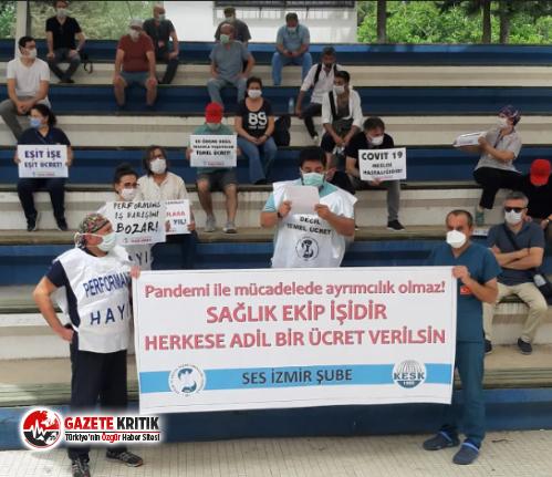 Ses İzmir Şubesi: Sağlık Ekip işidir, Alkış değil hakkımızı istiyoruz!