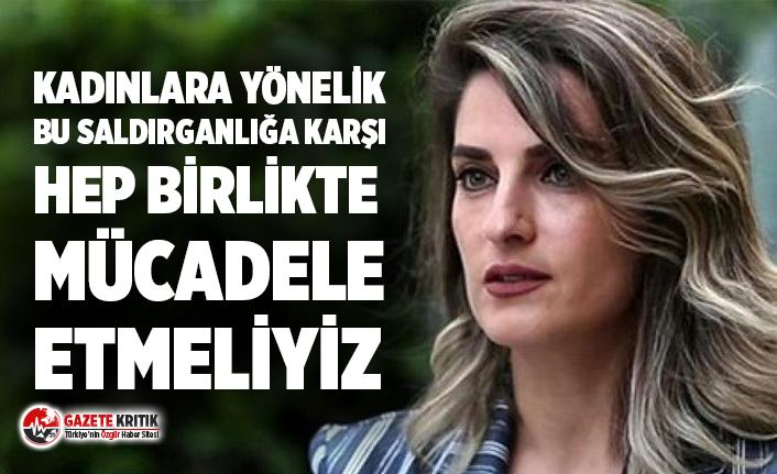 Başak Demirtaş: Esra Albayrak'a yönelik çirkin ifadeler sarf edilmesini kınıyorum