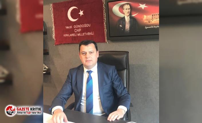 CHP'li Gündoğdu:Neden, Kırklareli'mizi Hizmet Fukarası Hâline Getirdiniz