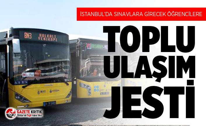 İstanbul'da öğrencilere, velilere ve görevlilere ulaşım jesti!