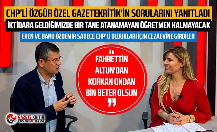 Özgür Özel:Fahrettin Altun'dan korkan ondan bin beter olsun!