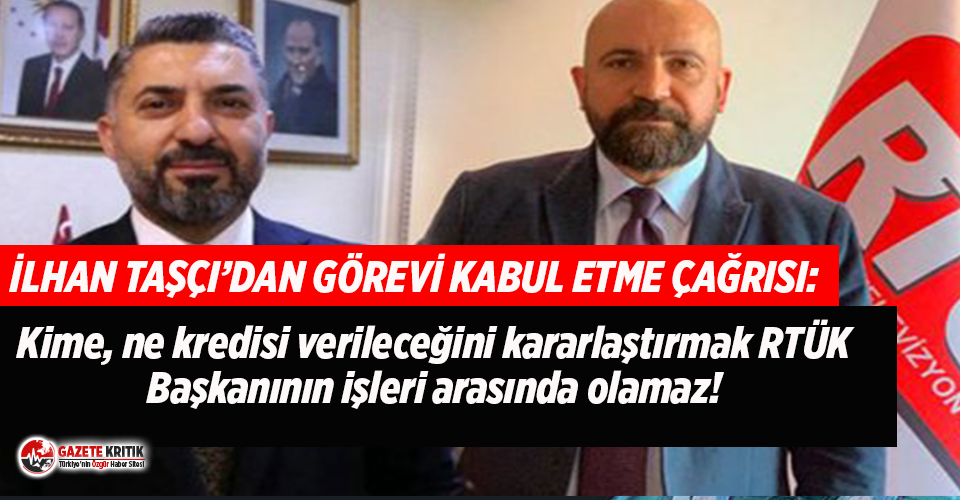 RTÜK üyesi Taşçı'dan, Halkbank yönetimine atanan Şahin'e: Görevi kabul etme
