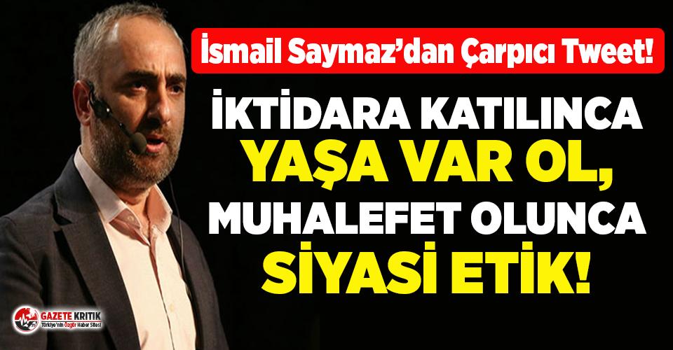 8 belediye başkanının AKP'ye transfer olmasının ardından İsmail Saymaz'dan çarpıcı paylaşım!