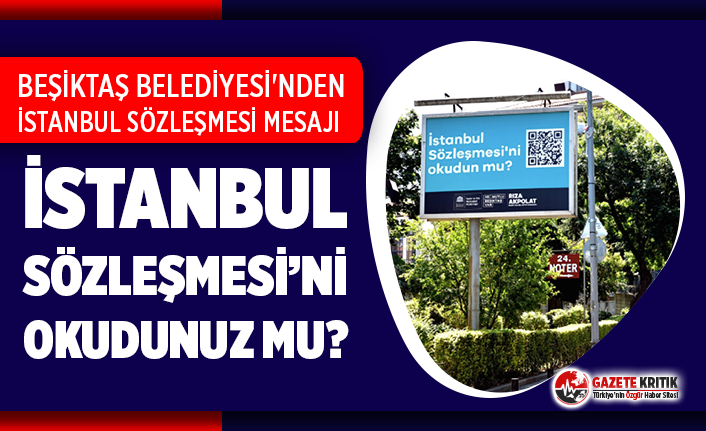 Beşiktaş Belediyesi'nden İstanbul Sözleşmesi mesajı!