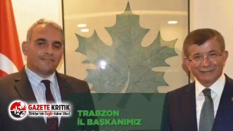 Gelecek Partisi'nin Trabzon İl Başkanı belli oldu