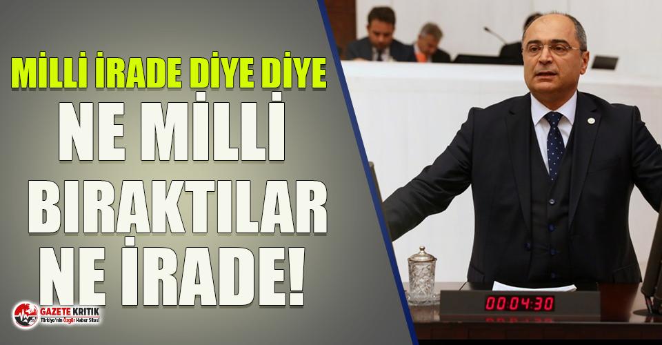 CHP'li Aydoğan: Milli irade diye diye ne milli bıraktılar ne irade!