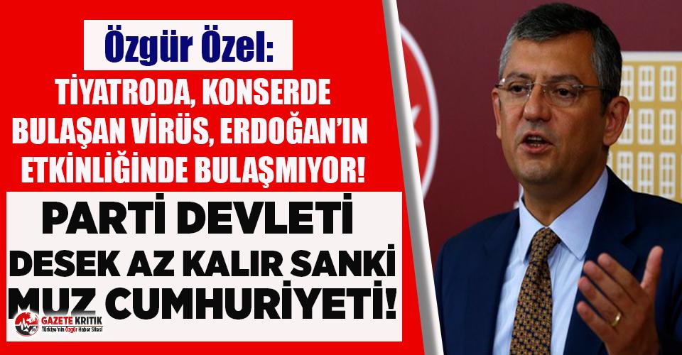 CHP'li Özel'den İstanbul Valiliği'nin yasak kararını ertelemesine sert eleştiri!