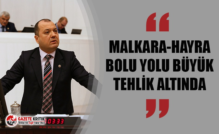 """CHP TEKİRDAĞ VEKİLİ AYGUN:  """"MALKARA-HAYRABOLU YOLU BÜYÜK TEHLİK ALTINDA"""""""