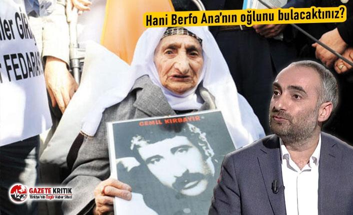 Hani Berfo Ana'nın oğlunu bulacaktınız?