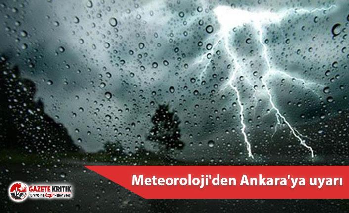 Meteoroloji'den Ankara'ya uyarı: Gök gürültülü sağanak yağış bekleniyor