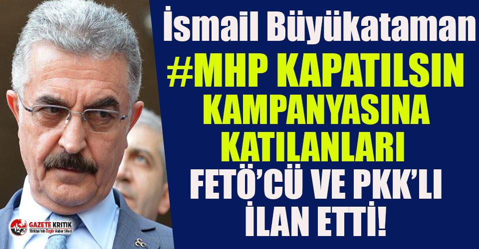 """MHP Genel Sekreteri """"#MHPKapatılsın"""" kampanyasına katılanları FETÖ'cü ve PKK'li ilan etti"""
