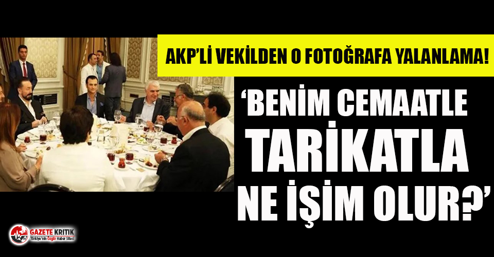 Adnan Oktar ile fotoğrafı ortaya çıkan AKP'li isimden yalanlama!