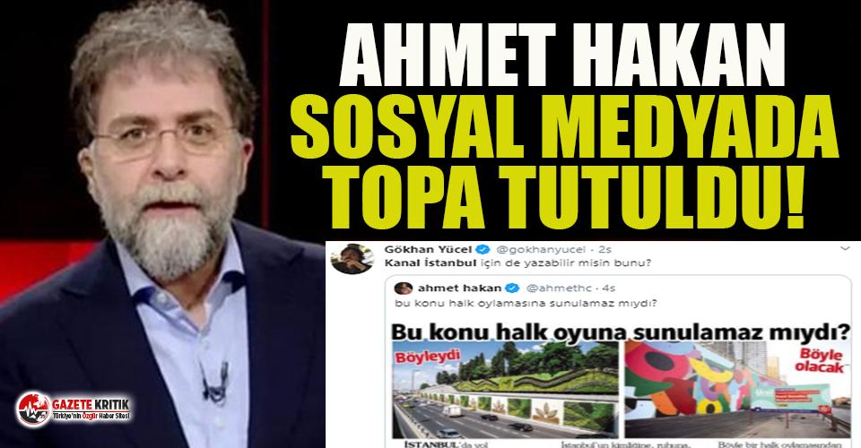 Ahmet Hakan sosyal medyada topa tutuldu: İBB eleştirisine Kanal İstanbul'lu yanıt