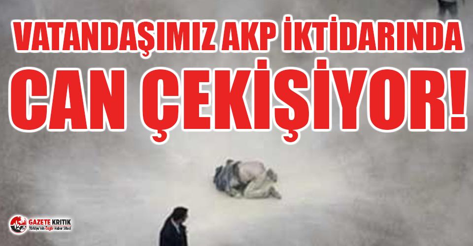 AKP iktidarının eseri: Son 17 yılda yaklaşık 5 bin kişi geçinemediği için intihar etti