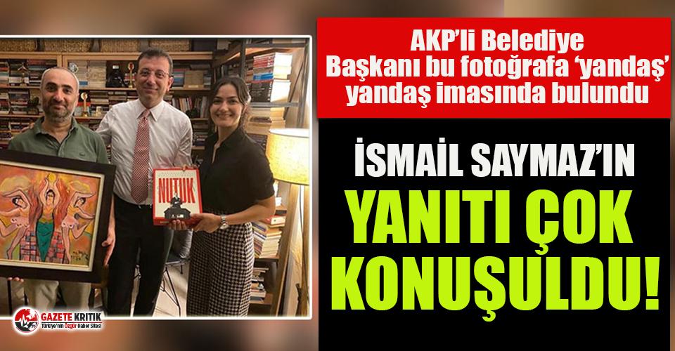 AKP'li belediye başkanının yandaş imasına İsmail Saymaz'dan çok konuşulacak yanıt!