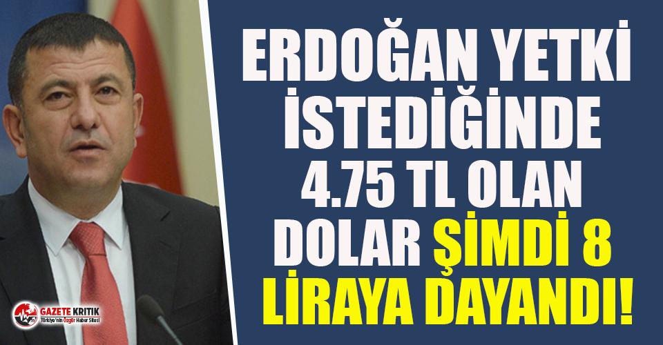 CHP'li Ağbaba: Erdoğan yetki istediğinde 4.75 TL olan dolar şimdi 8 liraya dayandı!