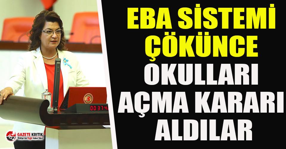 CHP'li Şahin: EBA sistemi çökünce okulları açma kararı aldılar