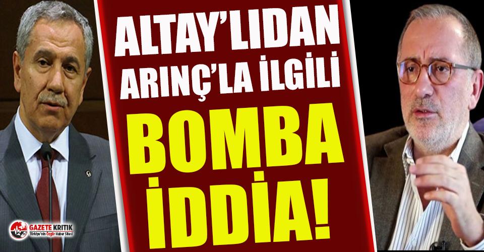 Fatih Altaylı'dan Bülent Arınç için şok iddia!