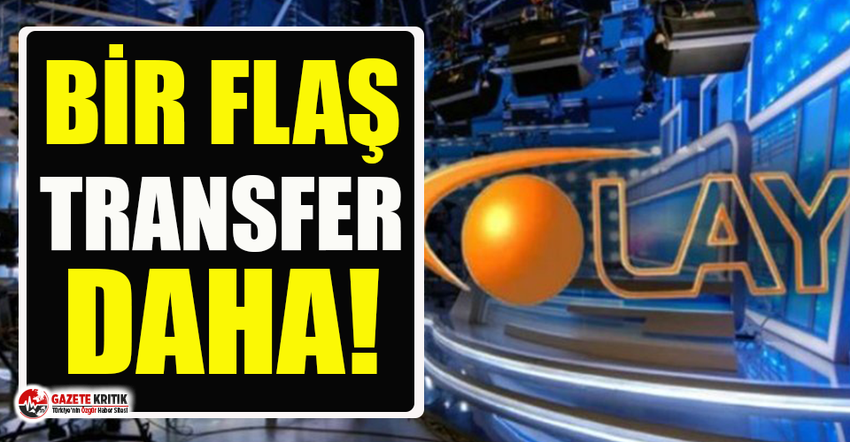 Hürriyet'ten Olay TV'ye flaş transfer!