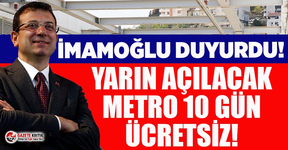 İmamoğlu duyurdu: Mecidiyeköy – Mahmutbey metrosu ilk 10 gün ücretsiz