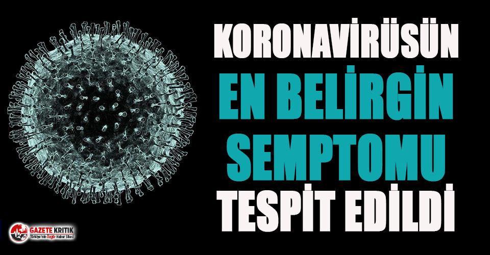 Koronavirüsün en belirgin semptomu bulundu