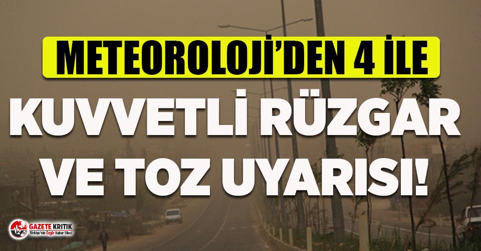 Meteoroloji'den 4 şehir için kritik uyarı!