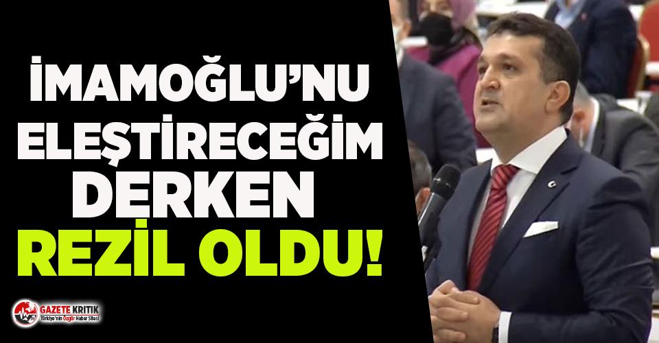 AKP'li Yavuz Selim Tuncer İmamoğlu'nu eleştireceğim derken rezil oldu