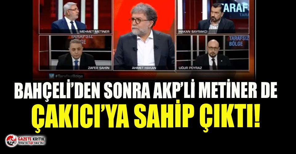 AKP'li Mehmet Metiner de Alaattin Çakıcı'ya sahip çıktı!