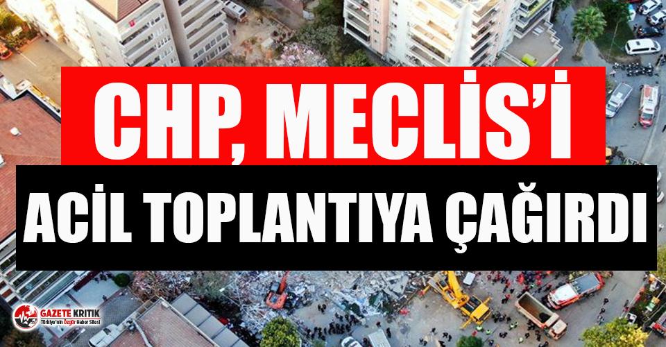 CHP çürük binalar için Meclis'i acil toplantıya çağırdı