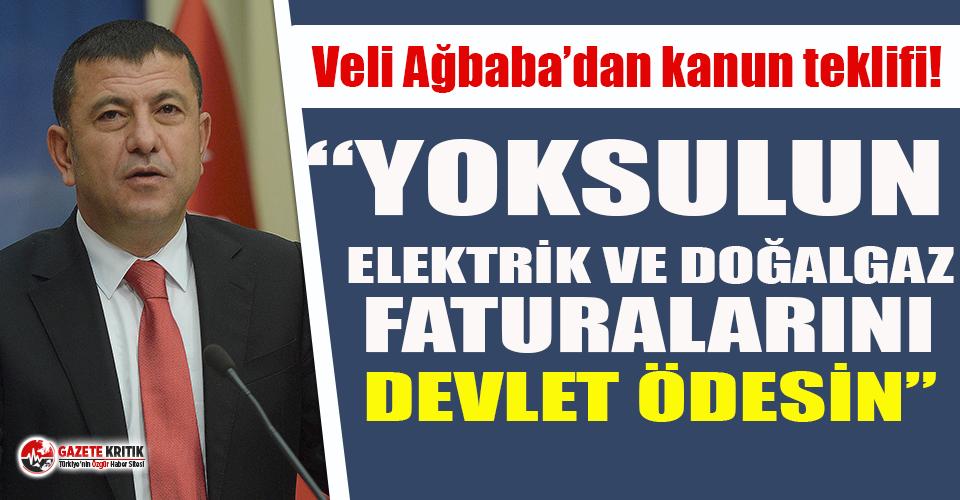 CHP'li Ağbaba'dan yoksulun 'elektrik ve doğalgaz faturalarını devlet ödesin' teklifi!