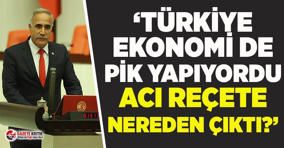 """CHP'li Aydınlık'tan Erdoğan'a """"Türkiye ekonomide pik yapıyor"""" hatırlatması!"""