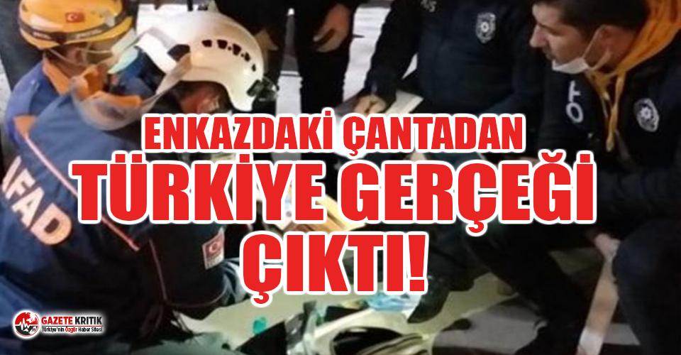 Enkazda bulunan çantadan Türkiye gerçeği çıktı