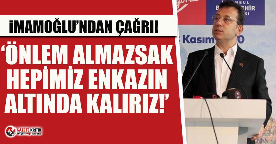 İmamoğlu'ndan iktidara 'deprem' çağrısı!