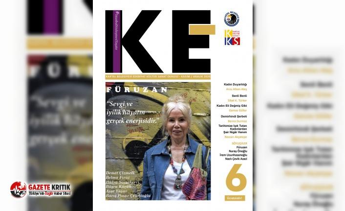 KE 6. Sayısında Türk Edebiyatının Güçlü İsmi Füruzan'ı Selamlıyor