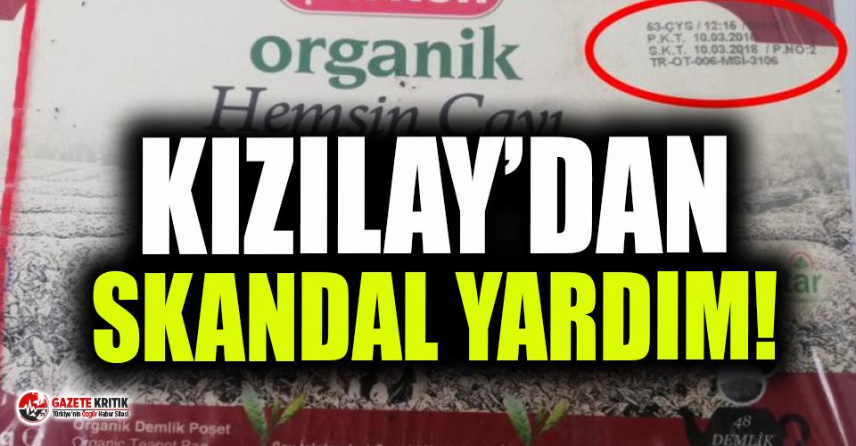 Kızılay'dan depremzedelere skandal yardım!
