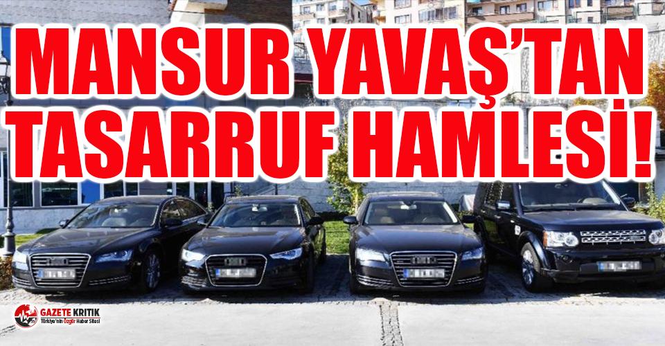Mansur Yavaş israfla mücadele kapsamında belediyenin 4 lüks aracını satacak