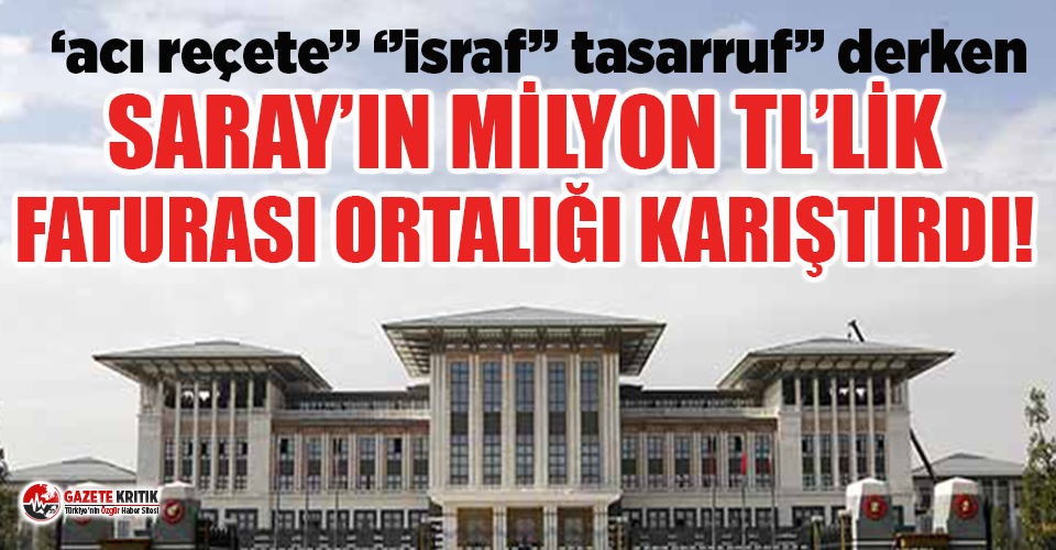 Saray'ın 5 milyon TL'lik harcaması Meclis'i karıştırdı
