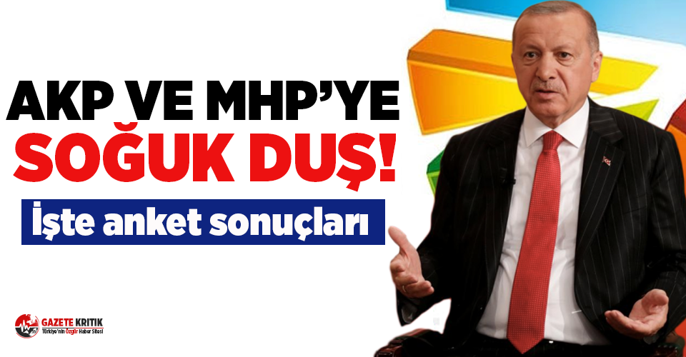 Son anketten çarpıcı sonuçlar! AKP ve MHP'de büyük düşüş...