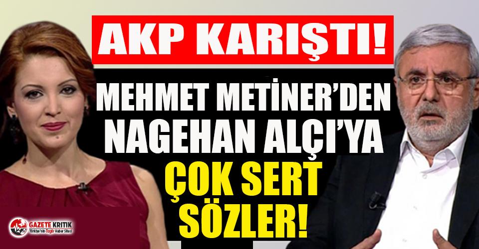 AKP'de ortalık karıştı! Mehmet Metiner'den Nagehan Alçı'ya çok sert sözler