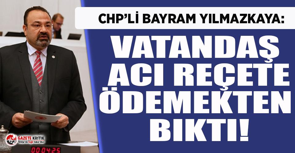 CHP'li Yılmazkaya: Habire vergi habire ceza habire zam!